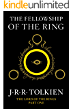 The Fellowship of the Ring: Being the First Part of The Lord of the Rings