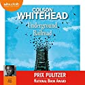 Underground Railroad Audiobook by Colson Whitehead Narrated by Aïssa Maïga