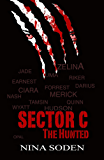 Sector C ~ The Hunted: (book 2)