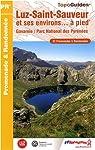 Luz-Saint-Sauveur et ses environs à pied : Gavarnie / Parc National des Pyrénées par Fédération française de la randonnée pédestre