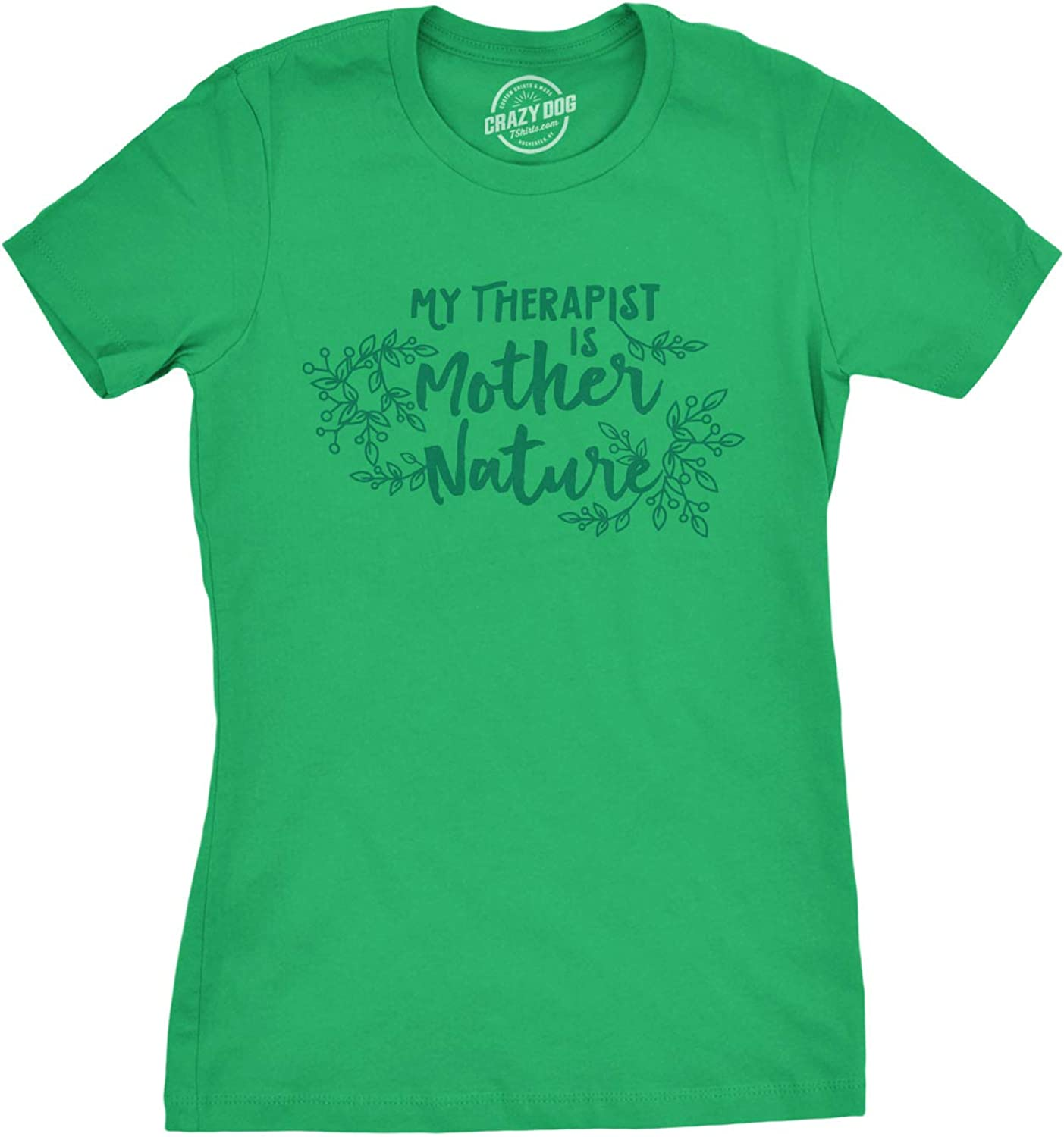 Womens My Therapist is Mother Nature Tshirt Funny Outdoors Tee