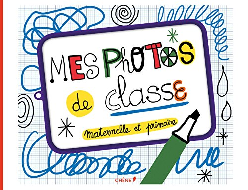 Mes Photos De Classe : Maternelle Et Primaire