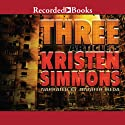 Three: Article Five, Book 3 Audiobook by Kristen Simmons Narrated by Jennifer Ikeda