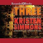 Three: Article Five, Book 3 | Kristen Simmons