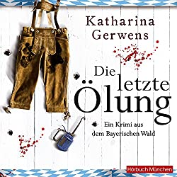 Die letzte Ölung (Bayerischer-Wald-Krimis 2)