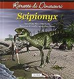 Scipionyx. Ritratti di dinosauri