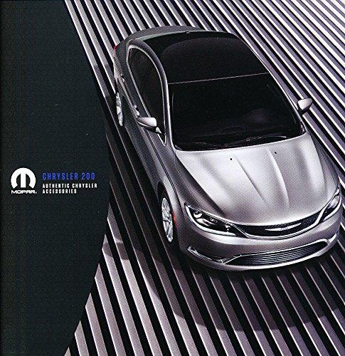 Chrysler Brochure (2015 2014 Chrysler 200 200S Original Car Accessories Mopar Brochure Catalog)