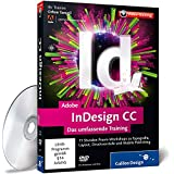 Adobe InDesign CC - Das umfassende Training (Galileo Design)