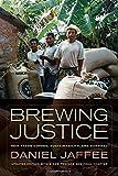 Brewing Justice, Daniel Jaffee, 0520282248