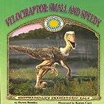 Velociraptor: Small and Speedy | Dawn Bentley