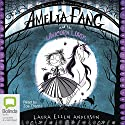 Amelia Fang and the Unicorn Lords: Amelia Fang, Book 2 Hörbuch von Laura Ellen Anderson Gesprochen von: Zoe Thorne
