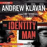 The Identity Man: A Novel | Andrew Klavan