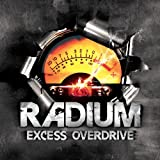 Excess Overdrive By Radium (2013-12-02)