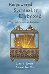 Empowered Spirituality Unboxed: Your path to spiritual knowledge Paperback