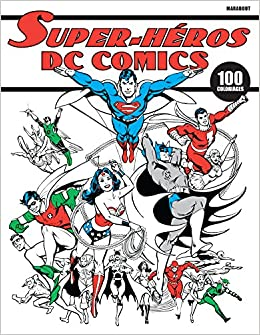 Carnet De Coloriage Super Héros Dc Comics Amazonde Collectif