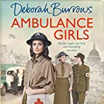 Ambulance Girls | Deborah Burrows