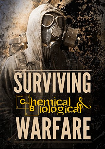 Surviving Chemical and Biological Warfare (Survival Guides Book 1) by [Carter, John]