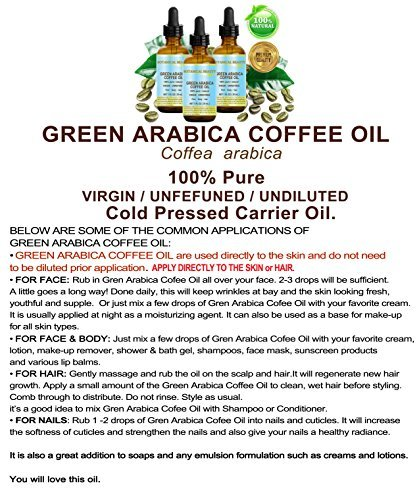 GREEN ARABICA COFFEE OIL Brazilian. 1 Fl.oz- 30 ml. 100% Pure / Premium Quality. For Skin, Hair, Lip and Nail Care. Wrinkle Reducer, Skin Lift /Tone, Anti- Puffiness / Dark Circles, Anti Cellulite. by Botanical Beauty