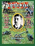 Funny Little Wars: Games of War in the Garden With Classic Toy Soldiers In The Spirit of Mr. H G Wells (Volume 1)