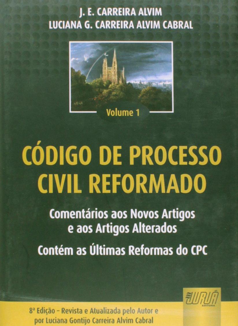 Read Online Codigo De Processo Civil Reformado - Comentarios Aos Novos Artigos, Be ebook