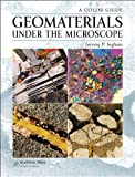 Geomaterials under the Microscope, Ingham, Jeremy P., 0124072305