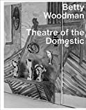 img - for Betty Woodman: Theatre of the Domestic book / textbook / text book