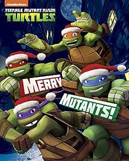 Amazon.com: Merry Mutants! (Teenage Mutant Ninja Turtles ...