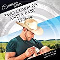 Two Cowboys and a Baby Audiobook by BA Tortuga Narrated by Dorian Bane
