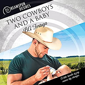 Two Cowboys and a Baby Audiobook