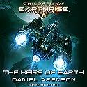 The Heirs of Earth: Children of Earthrise Series, Book 1 Hörbuch von Daniel Arenson Gesprochen von: Jeffrey Kafer