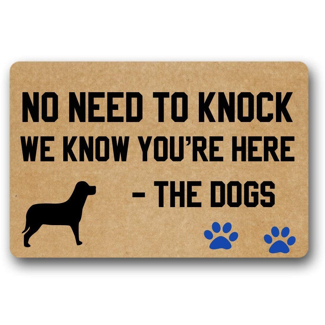 No Need to Knock We Know You're Here The Dogs Funny Door Mat Indoor/Outdoor Rubber Non Slip Doormat for Patio Front Door 15.7x23.6inch X-Large