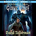 Giant Thief: Tales of Easie Damasco, Book 1 Audiobook by David Tallerman Narrated by James Langton
