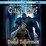 Giant Thief: Tales of Easie Damasco, Book 1 | David Tallerman