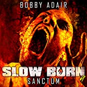Sanctum: Slow Burn, Book 9 | Bobby Adair