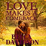 Love Makes a Comeback  | Becca Davidson