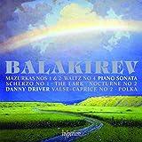 Balakirev: Piano Sonata, Nocturne No.2, Mazurkas