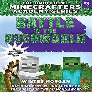 Battle in the Overworld Audiobook