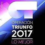 Operación Triunfo 2017 (Lo Mejor 1ª Parte)