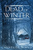 Dead of Winter (A Mattie Winston Mystery Book 10)