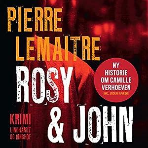 Rosy & John (Camille Verhoeven 4) Audiobook