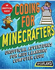 Coding for Minecrafters: Unofficial Adventures for Kids Learning Computer Code