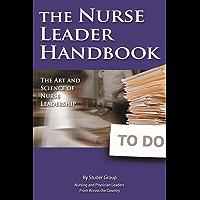 The Nurse Leader Handbook: The Art and Science of Nurse Leadership