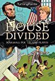 img - for A House Divided (Turning Points) book / textbook / text book