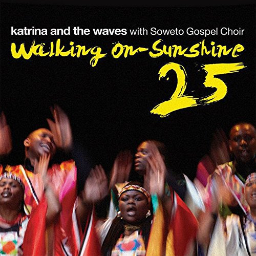 Walking on Sunshine (with Sowe...