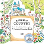 Romantic Country: A Fantasy Coloring...