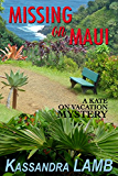 Missing on Maui: A Kate on Vacation Mystery (The Kate on Vacation Mysteries Book 4)