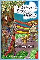 Unicorns, Dragons & Trolls: Mystical Magical Animal Stories by Bethany Bull (2014-02-11) Paperback