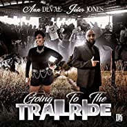 We Going To The Trailride (feat. Jeter Jones)
