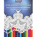 Coloring To Relax Mandalas & Geometric Patterns (Adult Coloring Books) (Volume 2)