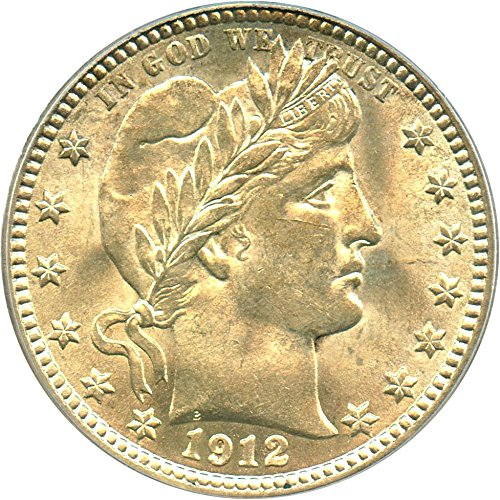 1912 P Barber Quarters Quarter MS63 PCGS (1912 Barber Quarter)